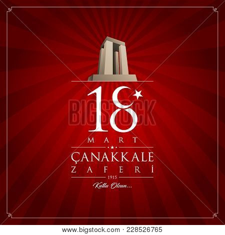 18 March Canakkale Victory Day. Republic Of Turkey National Celebration Card.