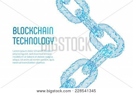 Block Chain. Crypto Currency. Blockchain Concept. 3d Wireframe Chain With Digital Blocks. Editable C