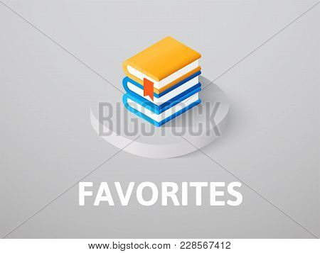 Favorites Icon, Vector Symbol In Flat Isometric Style Isolated On Color Background