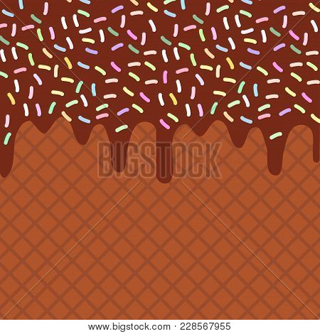 Chocolate Waffles With Flowing Chocolate Sauce And Sprinkles Background For Your Text. Sweet Texture