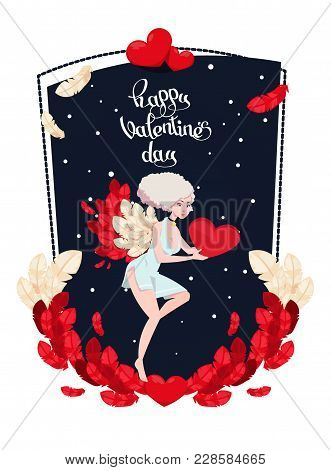 Holiday Card To The Day Of Saint Valentine With Cupid Girl