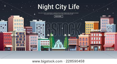 Night City Life Webpage Poster With Picturesque Town Center Business Office And Shopping Area Houses