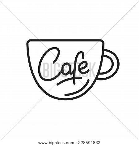 Cafe. Cafe Lettering Illustration. Cafe Label Badge Emblem.