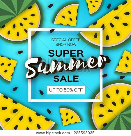 Yellow Watermelon Super Summer Sale Banner In Paper Cut Style. Origami Juicy Ripe Watermelon Slices.