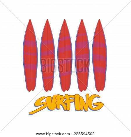 Vector Illustration Of Five Red Surfboard With A Picture Of The Blue Waves. The Yellow Lettering Sur