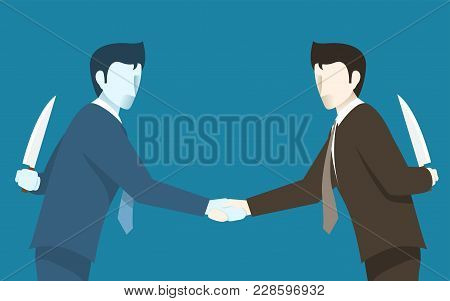 Both Of Businessman Betray To Each Other, Concept Idea Of Bad Business People. Simple Flat Vector.