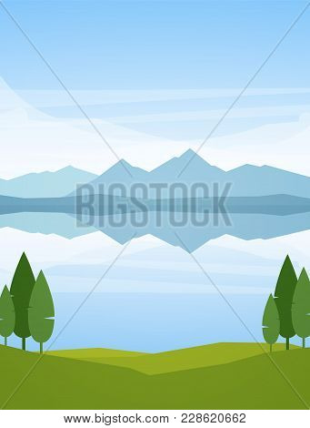 Vector Illustration: Vertical Summer Mountains Lake Landscape With Reflection And Trees On Foregroun