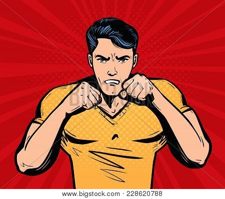 Aggressive And Angry Man With Fists. Fighter, Fight Club Concept. Cartoon Vector