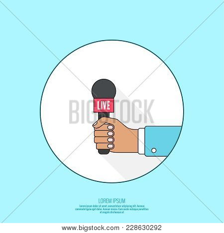 Journalism Concept. Live News Template With Microphone. Symbol Breaking News On Tv Radio. Journalist