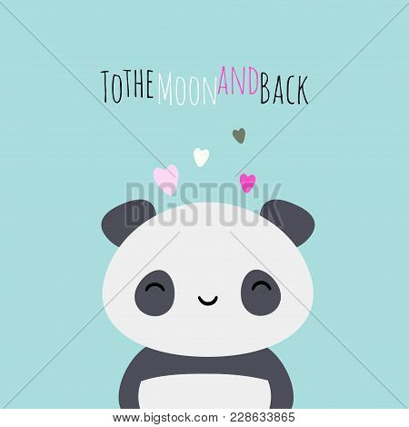 Love You To The Moon And Back Panda Bear Kawaii