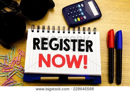 Conceptual Hand Writing Text Caption Showing Register Now. Business Concept For Join For Membership
