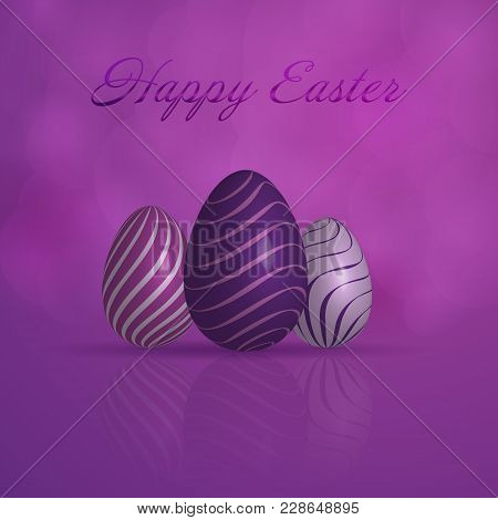 Happy Easter. Easter Eggs With Pattern In Trendy Purple Colors With Text: Happy Easter.