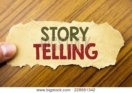 Writing Text Showing Storytelling. Business Concept For Teller Story Message Written On Note Paper O