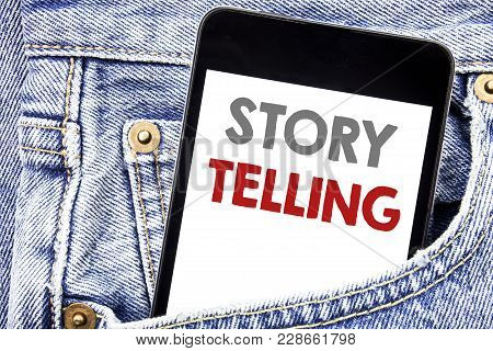 Writing Text Showing Storytelling. Business Concept For Teller Story Message Written Cellphone Phone