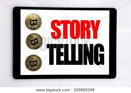 Writing Text Showing Storytelling. Business Concept For Teller Story Message Written On Tablet Scree
