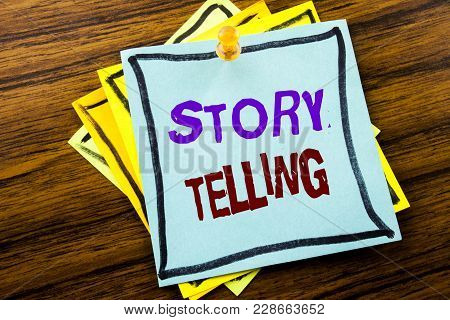 Writing Text Showing Storytelling. Business Concept For Teller Story Message Written On Sticky Note
