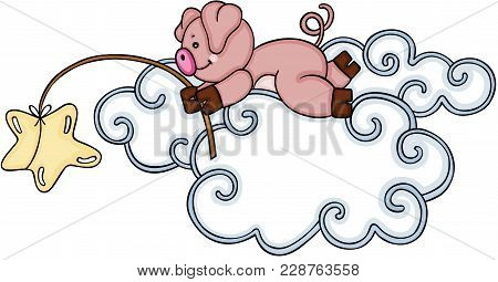Scalable Vectorial Representing A Cute Pig Fishing A Star In The Clouds, Element For Design, Illustr