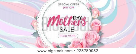 Template Design Sale Banner For Happy Mother's Day. Horizontal Poster For Special Mother's Day Sale