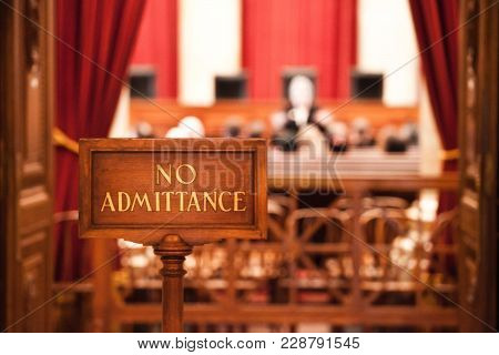 No Admittance Sign At Court Hearing Process