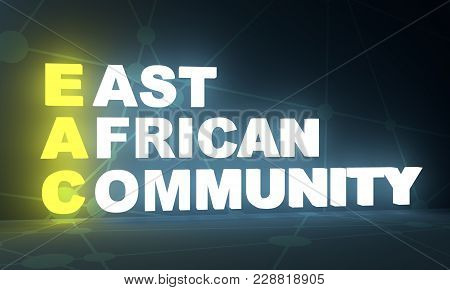 Acronym Eac - East African Community. Business Conceptual Image. 3d Rendering. Neon Bulb Illuminatio