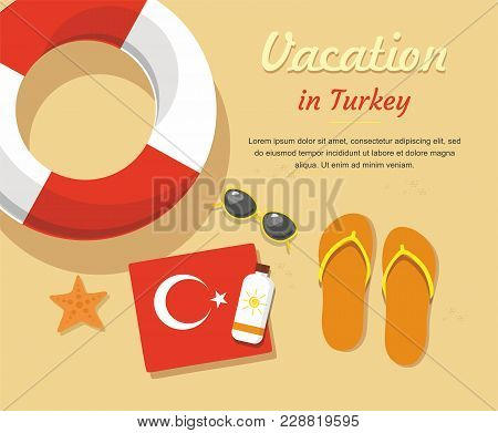 Tourism. Turkey. Flip- Flops In The Sand With Towel, Sun Glasses And Others