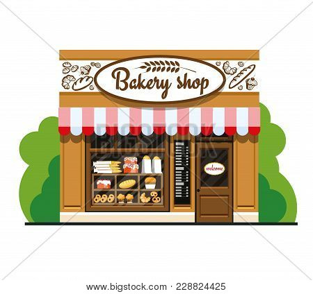 Bakery Shop. Bakery Shop In Flat Style. The Facade Of A Bakery Shop. The Facade Of A Bakery Shop In