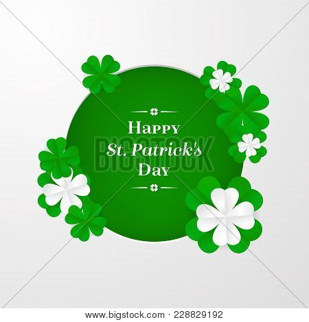 Trendy Shamrock Round Frame With White And Green Cut-out Paper 3D Stylized Leaf Clover On White Back