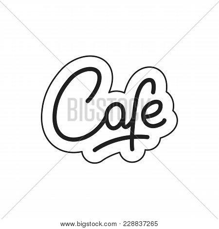 Cafe. Cafe Lettering. Cafe Label Badge Emblem Sticker