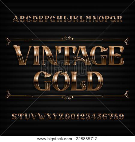 Vintage Gold Alphabet Font. Ornate Metal Effect Letters And Numbers. Stock Vector Typeface For Your