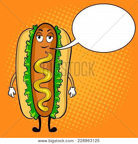 Hot Dog Cartoon Character Pop Art Retro Vector Illustration. Cartoon Food Character. Text Bubble. Co