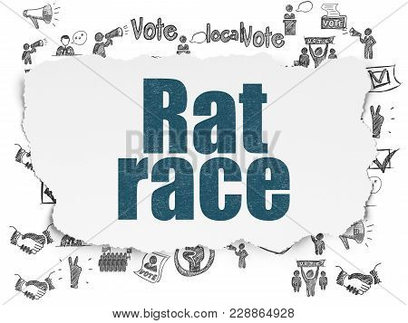 Political Concept: Painted Blue Text Rat Race On Torn Paper Background With  Hand Drawn Politics Ico
