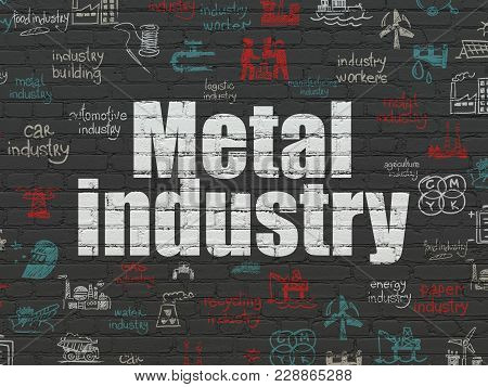 Industry Concept: Painted White Text Metal Industry On Black Brick Wall Background With  Hand Drawn