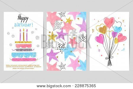 Happy Birthday Cards Set. Celebration Vector Colorful Templates With Birthday Cake, Balloons And Sta