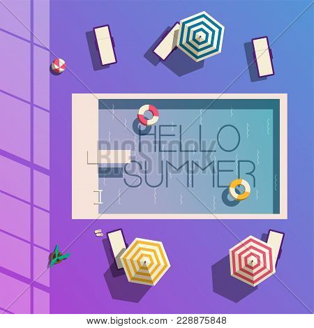 Hello Summer. Swimming Pool. Flat Vector Illustration. Concept Of Recreation With Chaise Lounges, Pa