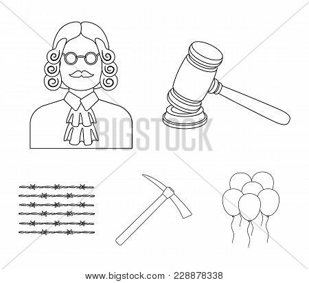 Judge, Wooden Hammer, Barbed Wire, Pickaxe. Prison Set Collection Icons In Outline Style Vector Symb