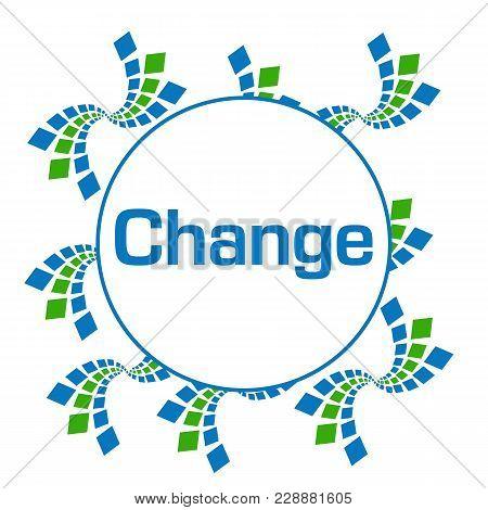 Change Text Written Over Green Blue Background.