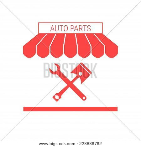 Auto Parts Shop, Car Repair Single Flat Vector Icon. Striped Awning And Signboard. A Series Of Shop