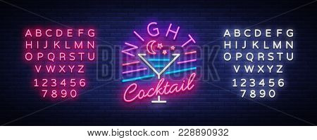 Night Cocktail Is A Neon Sign. Cocktail Logo, Neon Style, Light Banner, Night Bright Neon Advertisin
