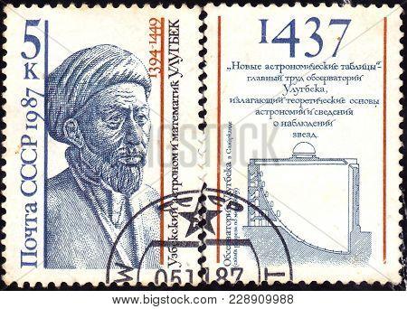 Ussr - Circa 1987: Shows Muhammad Taragai Ibn Shakhrukh Ibn Timur Ulugbek Guragan-uzbek Astronomer A