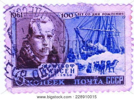 Ussr -circa 1961: A Stamp Printed In The Ussr Shows Fritiof Nansen - The Great Norwegian Researcher