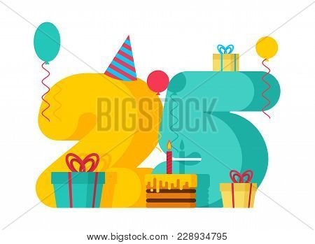 25 Year Happy Birthday Greeting Card. 25th Anniversary Celebration Template. Twenty Five Number And