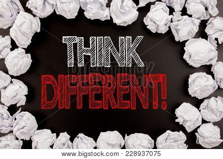 Writing Text Showing Think Different. Business Concept For Outside Box Creative Written On Black Bac