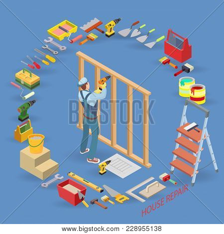 Home Repair Isometric Template. Builder With Tool, Wooden Partition. Repairer In Uniform Holds A Dri