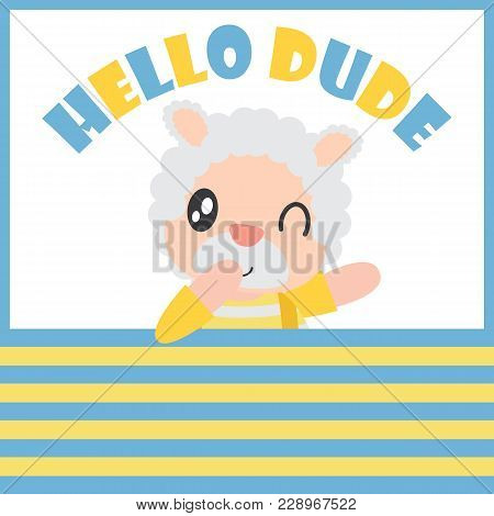 Cute Sheep Boy Says Hello Dude With His Ball Vector Cartoon Illustration For Kid T-shirt Background