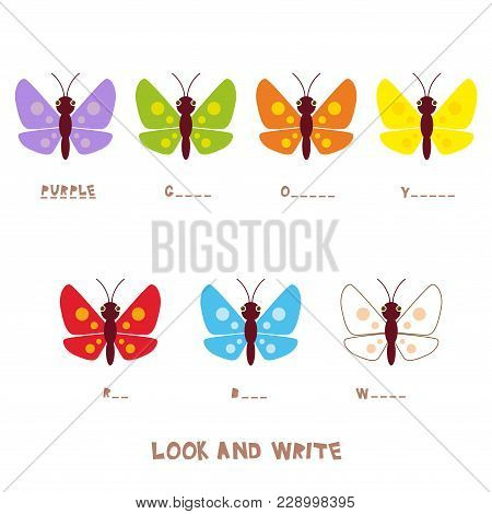 Look And Write. Multicolored Butterflies. Kids Words Learning Game, Worksheets With Simple Colorful