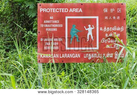 Singapore-05 Nov 2017:singapore Protected Area Sign Board,all Foreign Languages Means