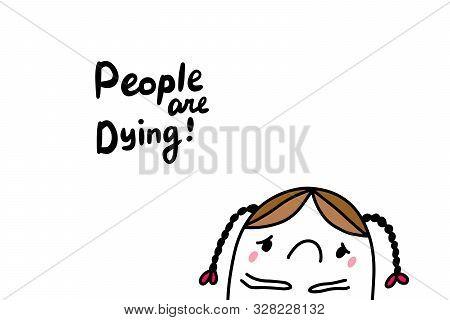 People Are Dying Hand Drawn Vector Illustration In Cartoon Comic Style Greta Thunberg Sad Girl