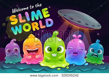 Welcome To The Slime World. Funny Colorful Little Cute Slimy Aliens On The Fantasy Space Background.