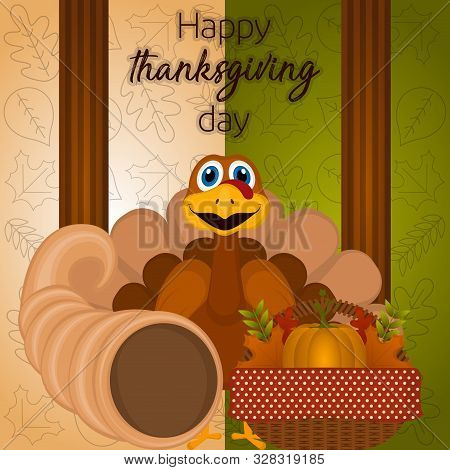 Happy Thanksgiving Day Card With A Turkey, Cornucopia And Thanksgiving Basket - Vector