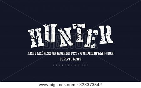 Cyrillic Stencil-plate Serif Font. Letters And Numbers With Vintage Texture For Logo And Emblem Desi